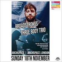 Broadstrokes + Three Body Trio at Archspace on Sunday 18th November 2018