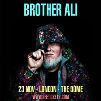 Brother Ali at The Dome on Thursday 23rd November 2017