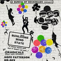 Buhloone Mind State at Radicals on Saturday 1st October 2016