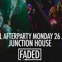 Faded Carnival Afterparty at Junction House on Monday 26th August 2019