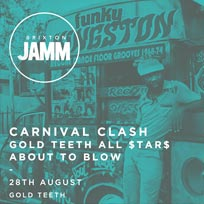 Carnival Clash at Brixton Jamm on Sunday 28th August 2016