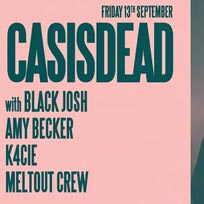 CASisDEAD at XOYO on Friday 13th September 2019