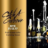 Catch A Groove NYE at Westbank on Sunday 31st December 2017
