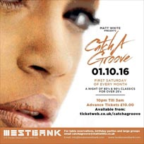 Catch a Groove at Westbank on Saturday 1st October 2016