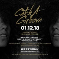 Catch A Groove at Westbank on Saturday 1st December 2018