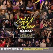 Catch a Groove at Westbank on Saturday 4th February 2017