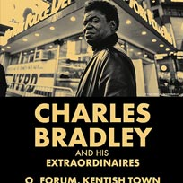 Charles Bradley at The Forum on Friday 15th December 2017