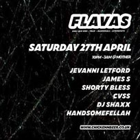 Flavas at 333 Mother Bar on Saturday 27th April 2019