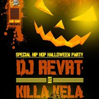 DJ Revrt Vs Killa Kela at Chip Shop BXTN on Saturday 27th October 2018