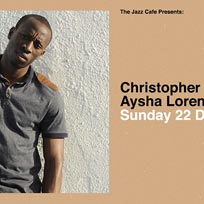 Christopher Ellis at Jazz Cafe on Sunday 22nd December 2019