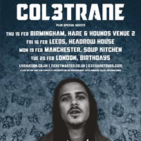 Col3trane at Birthdays on Tuesday 20th February 2018