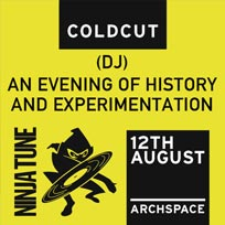 Coldcut at Archspace on Saturday 12th August 2017