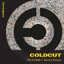 Coldcut + Gonjasufi at Electric Brixton on Thursday 23rd March 2017