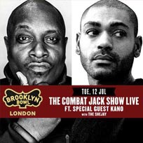 Combat Jack + Kano at Brooklyn Bowl on Tuesday 12th July 2016