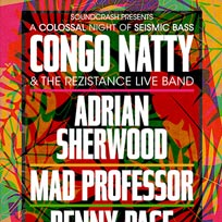 Congo Natty at The Forum on Saturday 30th March 2019