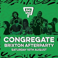 Congregate Brixton After Party at Hootananny on Saturday 10th August 2019