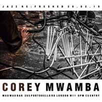 Corey Mwamba at Mau Mau Bar on Thursday 28th February 2019