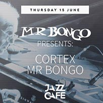 Cortex at Jazz Cafe on Thursday 15th June 2017