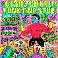 Craig Charles Funk & Soul Club at Brixton Jamm on Friday 17th February 2017