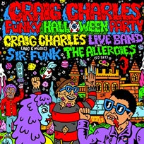 Craig Charles Funky Halloween Party at Mirth, Marvel and Maud on Saturday 2nd November 2019