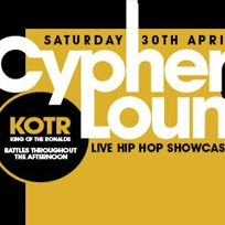 Cypher Lounge Alldayer at Brixton Windmill on Saturday 30th April 2016