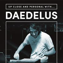 Daedelus at Secret Location on Wednesday 13th July 2016