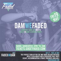 Dam We Faded at Kamio on Friday 19th May 2017