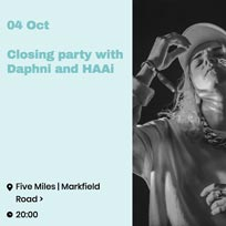 Daphni & HAAi at Five Miles on Thursday 4th October 2018