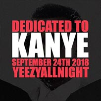 Dedicated To Kanye at Notting Hill Arts Club on Monday 24th September 2018