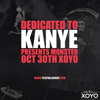 Dedicated to Kanye at XOYO on Wednesday 30th October 2019