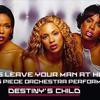 Destiny's Child: 16-piece Orchestra Perform the Greatest Hits at XOYO on Monday 21st August 2017