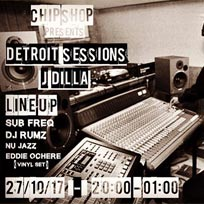J DILLA Detroit Sessions at Chip Shop BXTN on Friday 27th October 2017