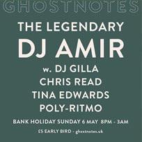 DJ Amir at Ghost Notes on Sunday 6th May 2018