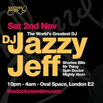 DJ Jazzy Jeff at Oval Space on Saturday 2nd November 2019