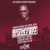DJ Jazzy Jeff at Electric Brixton on Saturday 30th April 2016