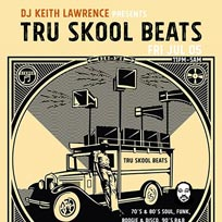 Tru Skool Beats! at CLF Art Cafe on Friday 5th July 2019