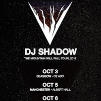 DJ Shadow at The Roundhouse on Saturday 7th October 2017