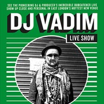 DJ Vadim at Echoes on Wednesday 7th September 2016