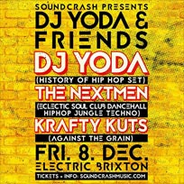 DJ Yoda & Friends at Electric Brixton on Friday 8th December 2017