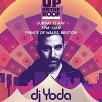 DJ Yoda at Prince of Wales on Sunday 15th May 2016
