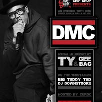 DMC at Chip Shop BXTN on Friday 6th July 2018