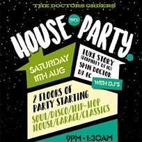 TDO House Party at Paradise by way of Kensal Green on Saturday 11th August 2018