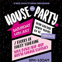 TDO House Party at Paradise by way of Kensal Green on Saturday 14th July 2018