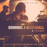 Dominic J Marshall at Mau Mau Bar on Thursday 11th July 2019