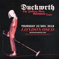 Duckwrth at Oslo Hackney on Thursday 22nd November 2018