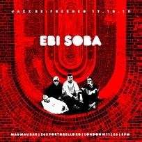 Ebi Soda at Mau Mau Bar on Thursday 17th October 2019