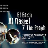 El Far3i at Hoxton Square Bar & Kitchen on Tuesday 21st August 2018