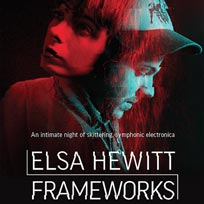 Elsa Hewitt & Frameworks at Birthdays on Wednesday 31st October 2018