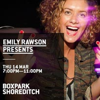 Emily Rawson Presents at Boxpark Shoreditch on Thursday 14th March 2019