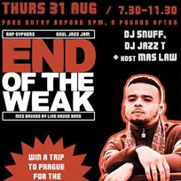 End Of The Weak LDN at The Ritzy on Thursday 31st August 2017
